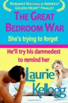 The Great Bedroom War - Laurie Kellogg