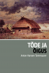 Tõde ja õigus - Anton Hansen Tammsaare