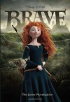 Brave: The Junior Novelization - Irene Trimble