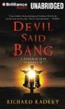 Devil Said Bang - Richard Kadrey, MacLeod Andrews