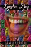 Laughin' Boy - Bradley Denton