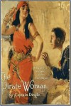 The Pirate Woman - Aylward Edward Dingle