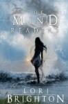 The Mind Readers - Lori Brighton