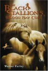 The Black Stallion's Blood Bay Colt - Walter Farley
