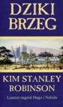 Dziki brzeg - Kim Stanley Robinson