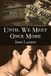 Until We Meet Once More - Josh Lanyon