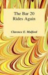 Bar-20 Rides Again - Clarence E. Mulford