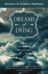 Dreams of Dying: A Tragedy, Two Realities, One Divine Truth - Shaman Elizabeth Herrera