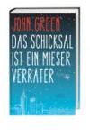 Das Schicksal ist ein mieser Verräter - 'John Green'