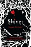 Shiver by Stiefvater, Maggie 1st (first) Edition (2009) - Maggie Stiefvater