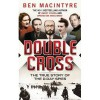 Double Cross - Ben Macintyre
