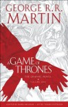 A Game of Thrones: The Graphic Novel: Volume One - Daniel Abraham, George R.R. Martin