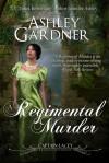 A Regimental Murder (Captain Lacey, #2) - Ashley Gardner