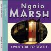 Overture to Death - Ngaio Marsh, Anton Lesser