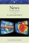 News: The Politics of Illusion (7th Edition) (Longman Classics in Political Science) - W. Lance Bennett