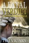 A Fatal Verdict - Tim Vicary