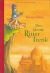 Der kleine Ritter Trenk - Kirsten Boie