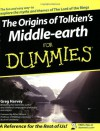 The Origins of Tolkien's Middle-earth For Dummies - Greg Harvey, Alfred Siewers