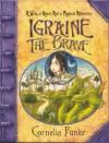 Igraine the Brave(Hardback) - Cornelia Funke