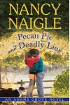 Pecan Pie and Deadly Lies (An Adams Grove Novel) - Nancy Naigle