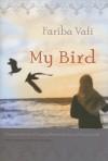 My Bird - Fariba Vafi ( فریبا وفی ), Mahnaz Kousha, Farzaneh Milani, Nasrin Jewell