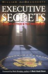 Executive Secrets: Covert Action and the Presidency - William J. Daugherty