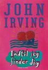 Indtil jeg finder dig - John Irving