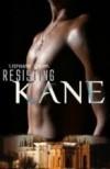 Resisting Kane - Stephanie Adkins