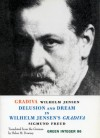 Gradiva: A Pompeiian Fancy / Delusion and Dream in Wilhelm Jensen's Gradiva (Green Integer: 86) - Sigmund Freud;Wilhelm Jensen