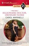 Billionaire Doctor, Ordinary Nurse (Harlequin Presents Extra) - Carol Marinelli