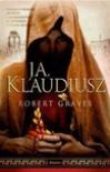 Ja, Klaudiusz - Robert Graves