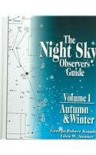The Night Sky Observer's Guide : Vol. 1 - George Robert Kepple, Glen W. Sanner