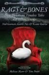 Rags & Bones: New Twists on Timeless Tales - Melissa Marr