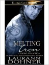 Melting Iron - Laurann Dohner