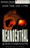 Neanderthal: A Novel - John Darnton, Jay O. Sanders