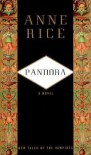 Pandora (New Tales of the Vampires book 1) - Anne Rice