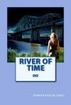 River of Time - Sharon Ricklin Jones