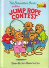 The Berenstain Bears and the Jump Rope Contest - Stan Berenstain, Jan Berenstain