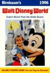 Birnbaum's Walt Disney World, 1996: The Official Guide - Birnbaum Travel Guides