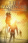 The Passenger: A Surviving the Dead Novel - James N. Cook, Joshua Guess