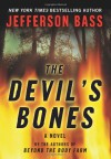 The Devil's Bones - Jefferson Bass