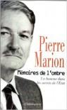 Mémoires De L'ombre - Pierre Marion