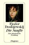 Die Sanfte - Fyodor Dostoyevsky