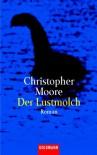 Der Lustmolch - Christopher Moore, Christoph Hahn