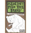 Please Don't Feed the Bears!: A Vegan Cookbook - Absjorn Intonsus