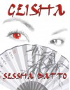 Geisha (A Shadow Wolf Prequel) - Sessha Batto