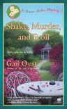 Shake, Murder, and Roll - Gail Oust