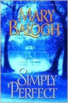 Simply Perfect (Simply Quartet #4) - Mary Balogh