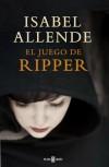 El juego de Ripper - Isabel Allende