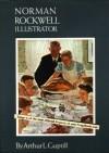 Norman Rockwell: Illustrator - Arthur L. Guptill